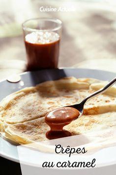 La recette des crêpes au caramel #cuisineactuelle #crepe #caramel Caramel, Pudding, Desserts, Recipes, Food, Cooking Recipes, Sticky Toffee, Tailgate Desserts, Candy