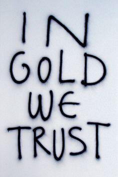"in gold we trust"" by thomas lelu"
