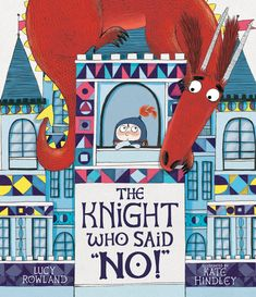 "Buy The Knight Who Said ""No!"" by Lucy Rowland at Mighty Ape NZ. Ned the knight ALWAYS does exactly what he's told. When his parents ask him to pick up his toys, dig up the cabbages or go to bed on time, he does it . Christian Robinson, Main Library, Library Books, Small Acts Of Kindness, Who Said, Penguin Random House, Inspirational Books, Stories For Kids, Free Ebooks"
