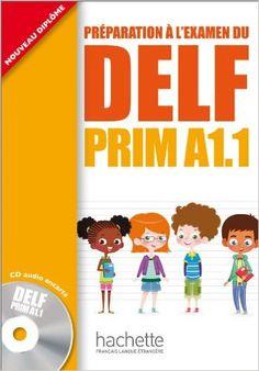 Amazon.fr - DELF PRIM A1.1 : Livre de l'élève + CD audio - Maud Launay, Roselyne…
