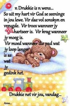 'n Drukkie is 'n wens Good Morning Messages, Good Morning Greetings, Good Morning Good Night, Good Morning Wishes, Beautiful Quotes Inspirational, Bible Emergency Numbers, Special Friend Quotes, Christian Greetings, Lekker Dag