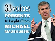 The Success Equation: 10 Insights from Michael Mauboussin by 33voices.com via slideshare