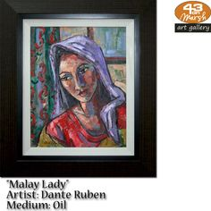 """""""Malay Lady"""" Oil on canvas by Dante Ruben Contact 43 on Marsh should you be interested in a work: 083 390 8000 Artist Painting, Oil Paintings, Oil On Canvas, Art Gallery, Lady, Art Museum, Painted Canvas, Fine Art Gallery, Art Oil"""