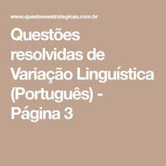 Questões resolvidas de Variação Linguística (Português)  - Página 3