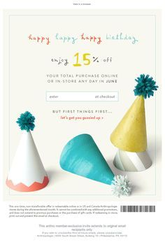 Anthro birthday email - Email Blasts - Ideas of Email Blasts - Anthro birthday email E Mail Template, Email Template Design, Email Newsletter Design, Minimal Web Design, Email Marketing Design, E-mail Marketing, Happy Birthday Email, Birthday Rewards, E-mail Design