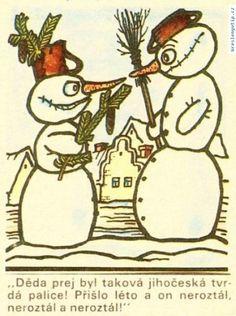 Jiří Winter Neprakta - Děda prej byl taková jihočeská tvrdá palice! Přišlo léto a on nerostál, nerostál a nerostál! Funny Cartoons, Guinness, Caricature, Humor, Rooster, Classic, Winter, Animals, Derby