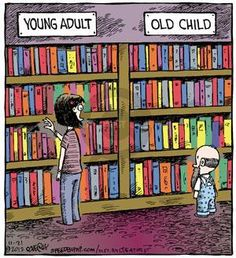 Young Adult - Old Child