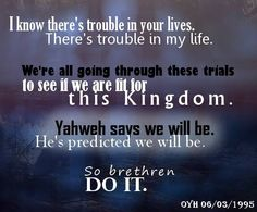 Yahweh says we will be...