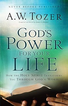 """EVERY BOOK FROM TOZER """"CONVICTS"""" MY HEART AND i CRY AT SOME POINT IN HIS WRITING...INCREDIBLE MAN!   God's Power for Your Life by A. W. Tozer (1.99) #kindle #books on #sale"""