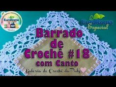 Barrado de Crochê #18 com Canto - YouTube