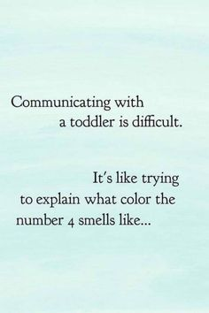 This funny round up of Memes that Sum up What it's like to have a toddler, will make you feel better about the daily chaos you experience while embarking in the toddler years. So check out this fun collection of Toddler memes. Funny Mom Quotes, Life Quotes, Funny Toddler Quotes, Mama Quotes, Post Quotes, Humor Quotes, Word Chaos, Valentine Love, Toddler Humor