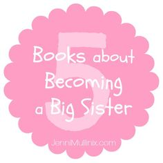 Top 5 Books About Becoming a Big Sister