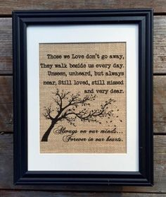 In Loving Memory Burlap Print Memorial Print In by MilsoMade Grandpa Gifts, Gifts For Mom, Burlap Pictures, Memorial Gifts, Memorial Ideas, Funeral Memorial, Firefighter Gifts, Printing On Burlap, Inspirational Signs