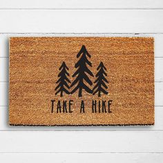Take a Hike Doormat - Out of doors Welcome Mat, Entry Rug, Mountain Decor, Rustic Decor, H. Diy Rustic Decor, Diy Home Decor, Modern Cabin Decor, Luxe Decor, Rustic Modern, Country Decor, Decor Crafts, Room Decor, Design Studio