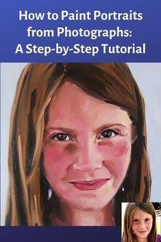 Paint Portraits from Photographs: A Step-by-Step Oil Paint Tutorial Lean how to paint portraits from photographs. A Step-by-Step Oil Paint Tutorial.Lean how to paint portraits from photographs. A Step-by-Step Oil Paint Tutorial. Watercolor Portrait Tutorial, Acrylic Portrait Painting, Acrylic Painting Lessons, Acrylic Painting Tutorials, Watercolor Portraits, Oil Painting Abstract, Painting Techniques, Portrait Art, Watercolor Painting