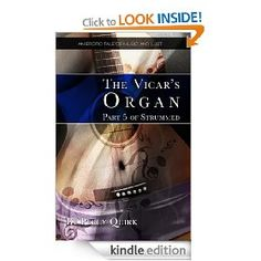 THE VICAR'S ORGAN (eBook) by Percy Quirk. Indiscretion and exploitation run rife through the congregation of a quaint English parish. But, as the faithful flock reveal their secrets, who is truly the lamb and who is the lion? Amazon.co.uk £1.43 & Amazon.com $1.99 Jazz Bar, She Song, Short Stories, Erotica, Things That Bounce, Lust, Novels, Ebooks, Songs
