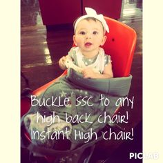 High chair hack - buckle your SSC to any high back chair for an instant high chair. Babywearing multipurpose!