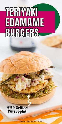 Veggie burgers made with brown rice and edamame, topped with grilled pineapple, crispy green onion strips, and an Asian-inspired slaw. Big Burgers, Veggie Burgers, Veggie Sushi, Teriyaki Glaze, Coleslaw Mix, Best Vegan Recipes, Edamame, Burger Recipes, Brown Rice