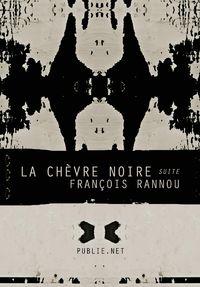 C'est l'animal du sacrifice. Au point de départ, le roman familial, l'approche de la mère.  François Rannou compose son travail comme une suite, avec la liberté du jazz, mais une musique atonale, avec l'excès du cri, la rémanence des phrases orales, la violence qu'est toute enfance, et le décor du monde qui lui sert d'échappée, le rock contre l'eau de Javel.