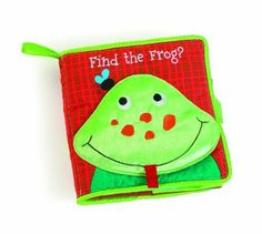 Manhattan Toy Soft Finding Activity Book, Find the Frog by Manhattan Toy. $12.57. Stimulates and nurtures your child's imagination. Six activity panels introduce baby to a variety of fine motor skill activities. For ages 6 months to 2 years. Made of soft, surface washable fabrics. From the Manufacturer                Soft books help little ones discover the joy of reading. Engage them early with the Find the Frog soft activity book. Help find this adorable Frog while ...