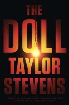 The Doll (Vanessa Michael Munroe, #3) by Taylor Stevens