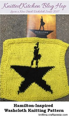 I've been pretty obsessed with the musical Hamilton for a little over a year now, and I've long wanted to knit something to honor that obsession. A sweater with the star? Maybe someday. Wicked Musical, Dishcloth Knitting Patterns, Crafts To Do, Washing Clothes, Hand Towels, Hamilton, Nerdy, Knit Crochet, Projects To Try