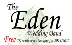 The Eden Wedding Band Ireland, professional wedding entertainment at a great value price