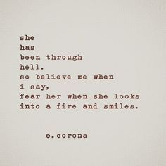 She has been through hell...