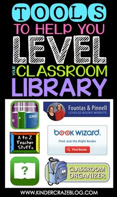 Tools to Help You Level Your Classroom Library | Kinder-Craze