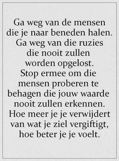Qoutes, Life Quotes, Dutch Quotes, Smart Quotes, Super Quotes, In My Feelings, Beautiful Words, Motivational Quotes, Poems
