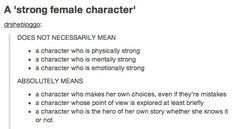 Strong Female Character. She can have fears and insecurities, but she can't let them stop her. < definitely always