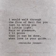 Veronika Jensen • Lulu's Secret Desires • #love #fire #hell #pain #pleasure #light #quote #quotes #writing #poetry #lulussecretdesires #veronikajensen