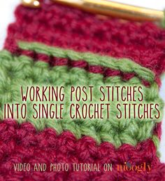 How to work post stitches into a row of single crochet stitches! This technique can do all kinds of things for your projects. Video and phot...