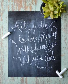 Chalkboard Scripture Art Print -- Micah 6:8 -- Hand Lettered Bible Verse Print -- Walk Humbly with Your God (8x10 or 11x14)