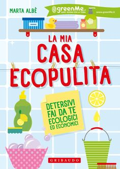 La mia casa ecopulita Food Grade Hydrogen Peroxide, Ideas Para Organizar, Green Cleaning, Green Life, Free Reading, Clean House, Housekeeping, Cleaning Hacks, Remedies