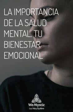 En el mundo actual en que vivimos le hemos dado un importante peldaño a la salud física, pero olvidamos la importancia de la salud mental.