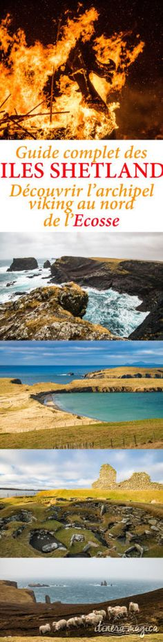 Le guide complet des îles Shetland. Aller aux Shetlands, que voir, que faire ? Découvrez l'Ecosse plein nord, avec les vikings !