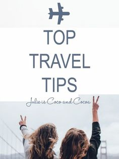 Top 15 Travel Tips