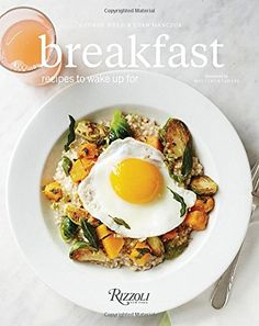 Breakfast: Recipes to Wake Up For by George Weld http://www.amazon.com/dp/0847844838/ref=cm_sw_r_pi_dp_1CQqvb0F5YJR5