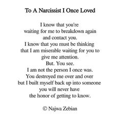 Fucken yiiiihhhh hsaaahhhh.. See narcissist, it goes something like this - you are pond scum, and will never amount to anything more in my eyes .. Don't ever change - keep being the abusive miserable negative lying cheating thieving snake that you are - how's bout you keep being you and I'll be me❤️
