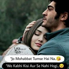"""Image may contain: 2 people, beard and outdoor, possible text that says 'Love line ခ """"Jo Mohabbat Tumse Hai Na. Forever Love Quotes, Love Song Quotes, Secret Love Quotes, Love Picture Quotes, First Love Quotes, True Feelings Quotes, Couples Quotes Love, Love Husband Quotes, Love Quotes In Hindi"""