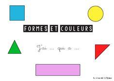 J'ai ... qui a... sur les formes et les couleurs - la classe de Calliplume Chart, Math, Game Mechanics, Dimensional Shapes, Math Resources, Early Math, Mathematics