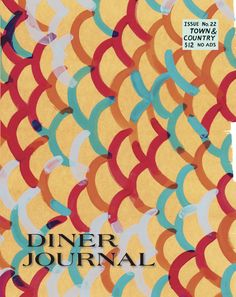 Image of Diner Journal No. 22 :: Town & Country