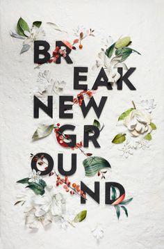 Challenge yourself. Break New Ground.