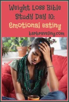 Do you eat when you're annoyed, stressed, worried, or bored? If so, this free Bible study will help you stop eating for emotional reasons!