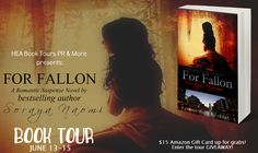 HEA Book Tours, PR & More: BOOK TOUR with GIVEAWAY: FOR FALLON by @Soraya_Naomi