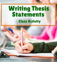 Help your students write great thesis statements with this fun class activity! From Laura Torres at Composition Classroom.