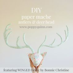 poppyquinn: how to make paper mache antlers // winged blog tour