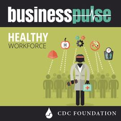 Work-related injuries, sick employees, chronic diseases and an aging workforce are challenges U.S. businesses of all sizes face. Check out the CDC Foundation's Business Pulse to learn more.