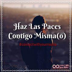 "Recordando: ""Haz Las Paces Contigo Misma(o)…"" Viista nuestro blog!   http://www.connectwithyourmisma.com/haz-las-paces-contigo-mismao/ #connectwithyourmisma #blog  #share #follow #visitaelblog"